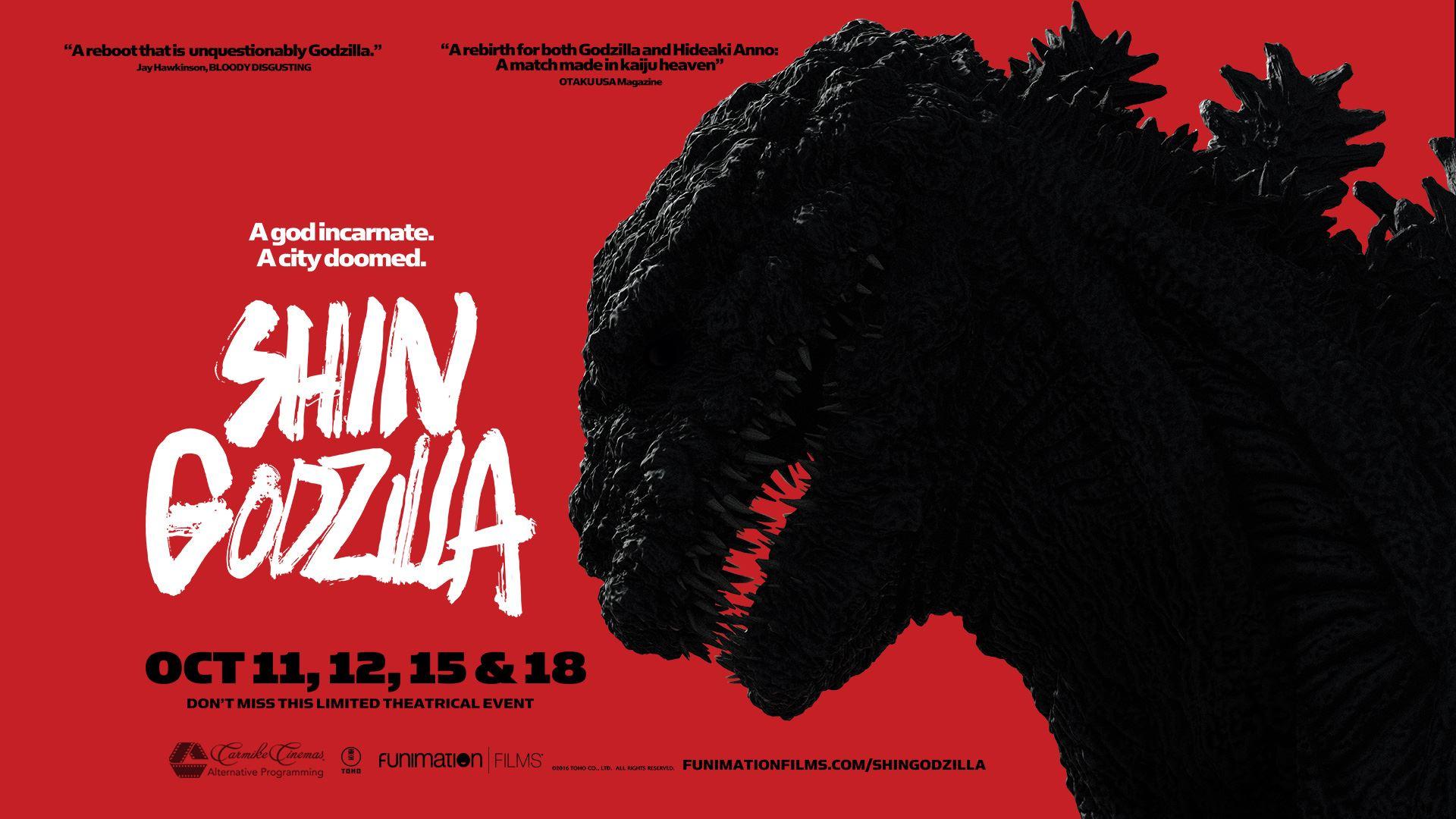 Shin Godzilla (image from https://www.carmike.com)